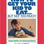 This book on how to get your kid to eat is recommended by our occupational therapists